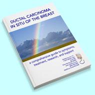 Medifocus Guidebook on Ductal Carcinoma in Situ of the Breast